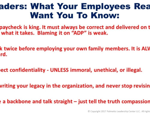 Leaders! What Your Employees Really Want You To Know: